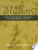 Score Reliability