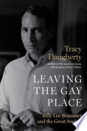 Leaving The Gay Place : lee brammer was once one of the most...