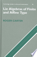 Lie Algebras of Finite and Affine Type