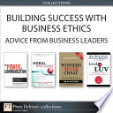 Building Success with Business Ethics