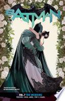 Batman Vol 7 The Wedding