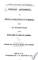 Primary Arithmetic  Or  Mental Operations in Numbers