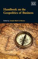 Handbook on the Geopolitics of Business