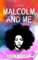 Malcolm and Me Book PDF