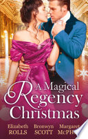 A Magical Regency Christmas  Christmas Cinderella   Finding Forever at Christmas   The Captain s Christmas Angel  Mills   Boon M B