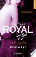 Royal Saga Tome 5 Convoite Moi Extrait Offert