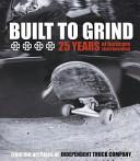 Built to Grind
