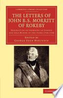 The Letters Of John B S Morritt Of Rokeby