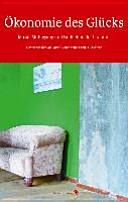 Ökonomie des Glücks. Muße, Müßiggang und Faulheit in der Literatur