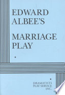 Edward Albee s Marriage Play