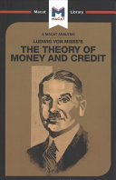 Ludwig Von Mises s the Theory of Money and Credit