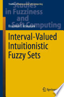 Interval Valued Intuitionistic Fuzzy Sets