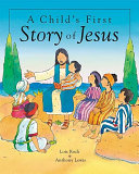 A Child s First Story of Jesus