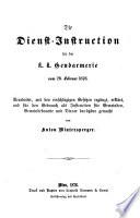 Die Dienst-Instruction für die k.k. Gendarmerie vom 26. Febr. 1876