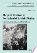 Magical Realism In Postcolonial British Fiction