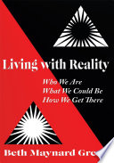 Living With Reality