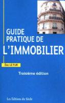 Guide Pratique De L Immobilier