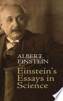 Einstein s Essays in Science Book PDF