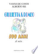 Giulietta e Romeo 500 anni di mito