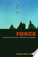Force A Fundamental Concept of Aesthetic Anthropology