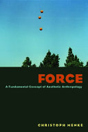 Force:A Fundamental Concept of Aesthetic Anthropology