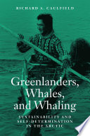 Greenlanders  Whales  and Whaling