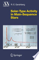 Solar Type Activity in Main Sequence Stars