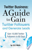 Twitter Business  Gain Followers and Explode Sales