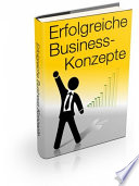 Erfolgreiche Business Konzepte