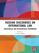 Russian Discourses on International Law