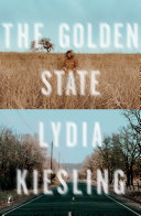 The Golden State by Lydia Kiesling