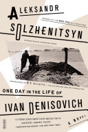 One Day in the Life of Ivan Denisovich Published In The Soviet Journal Novy Mir