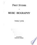 First Studies in Music Biography