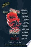 This Bleeding Heart of Mine