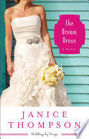 The Dream Dress  Weddings by Design Book  3