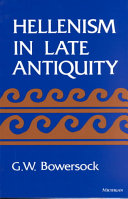 Hellenism In Late Antiquity : ...