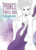 Prince  Purple Rain  a Coloring Book
