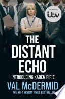 The Distant Echo Detective Karen Pirie Book 1