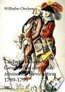 Ludwig Häussers Geschichte der französischen Revolution 1789-1799