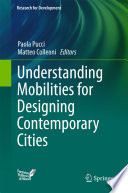Understanding Mobilities for Designing Contemporary Cities