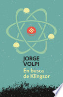 En busca de Klingsor  Trilog  a del siglo XX 1
