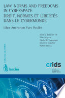 Law Norms And Freedoms In Cyberspace Droit Normes Et Libert S Dans Le Cybermonde