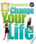 Biggest Loser,The: Change your Life Comes The Authoritative Diet And