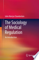 The Sociology of Medical Regulation