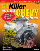 How to Build Killer Big Block Chevy Engines