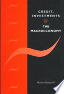 Credit  Investments and the Macroeconomy