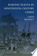 Bubonic Plague in Nineteenth century China