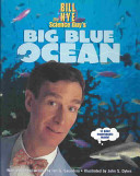 Book Bill Nye the Science Guy s Big Blue Ocean