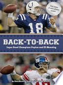 Back to Back  Super Bowl Champions Peyton and Eli Manning