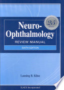 Reviews Neuro-ophthalmology Review Manual